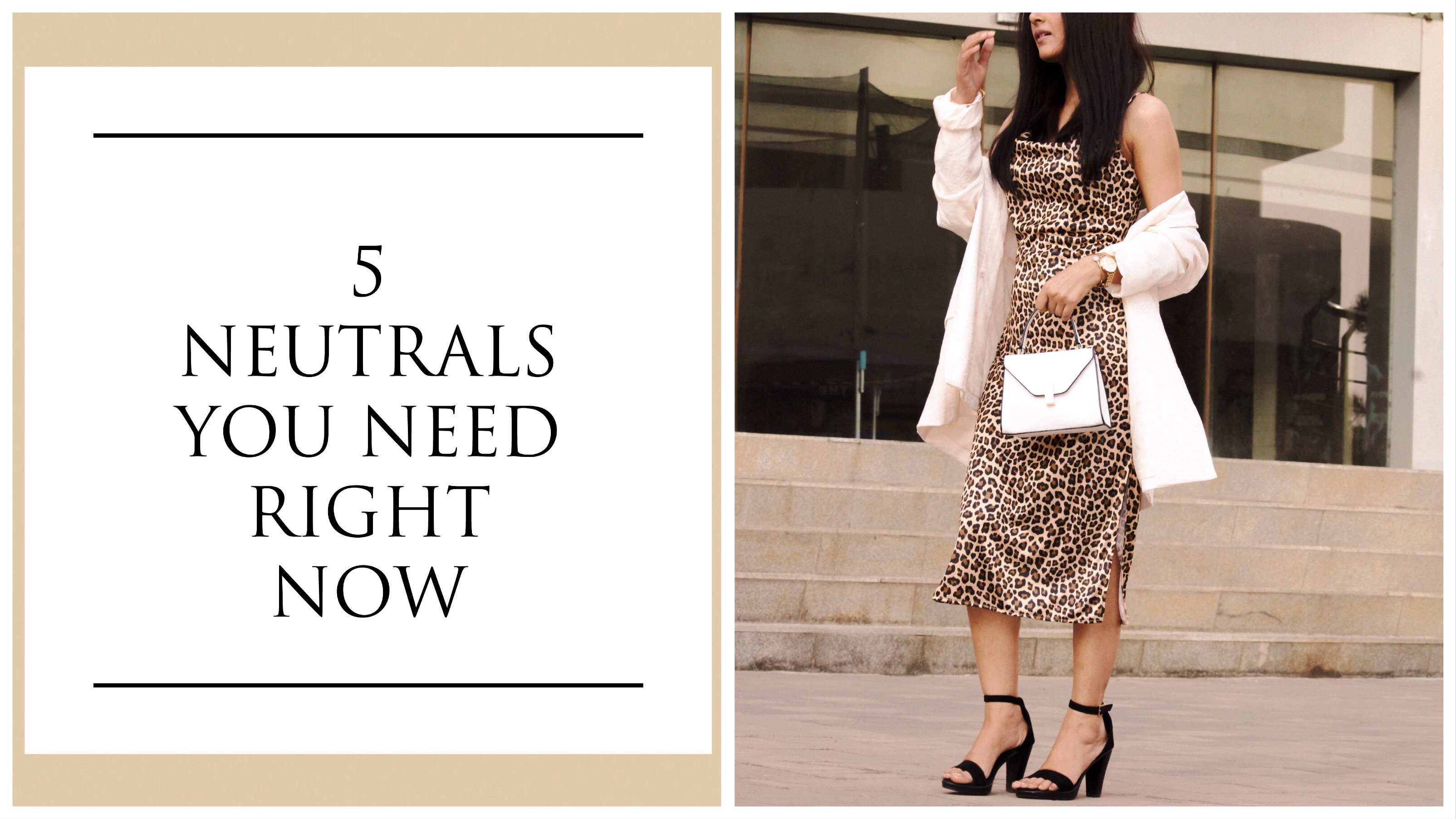 5 Neutrals you need right now