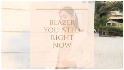 BLAZER YOU NEED RIGHT NOW